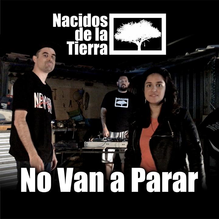 Nueva canción y videoclip de Nacidos de la Tierra: No Van a Parar